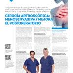 Cirugía artroscópica; Menos invasiva y mejora el postoperatorio.